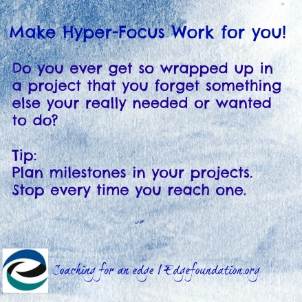 Make hyper-Focus work for you